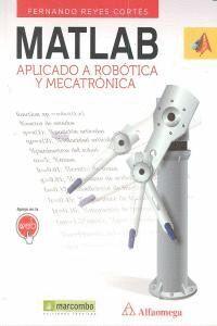 MATLAB APLICADO A ROBÓTICA Y MECATRÓNICA