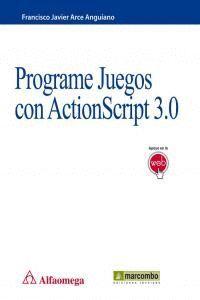 PROGRAME JUEGOS CON ACTIONSCRIPT 3.0