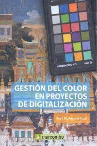 GESTION DEL COLOR EN PROYECTOS DE DIGITALIZACION