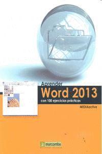 APRENDER WORD 2013 CON 100 EJERCICIOS PRÁCTICOS