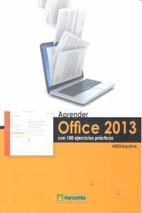 APRENDER OFFICE 2013 CON 100 EJERCICIOS