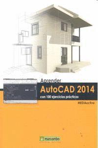 APRENDER AUTOCAD 2014 CON 100 EJERCICIOS
