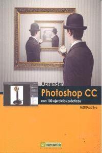 APRENDER PHOTOSHOP CC CON 100 EJERCICIOS