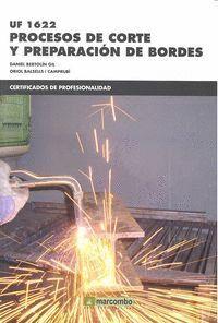 UF1622: PROCESOS DE CORTE Y PREPARACIÓN DE BORDES