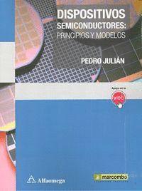 DISPOSITIVOS SEMICONDUCTORES: PRINCIPIOS Y MODELOS