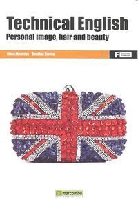 *TECHNICAL ENGLISH: PERSONAL IMAGE, HAIR AND  BEAUTY