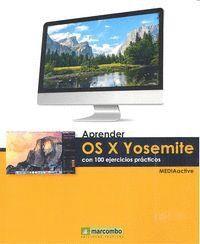 APRENDER OS X YOSEMITE CON 100 EJERCICIOS