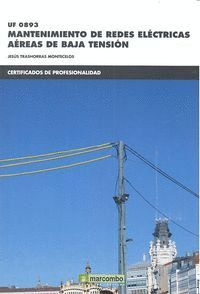 *UF0893 MANTENIMIENTO DE REDES ELÉCTRICAS AÉRAS DE BAJA TENSIÓN
