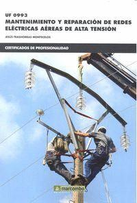 *UF0993 MANTENIMIENTO Y REPARACIÓN DE REDES ELÉCTRICAS
