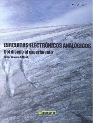 CIRCUITOS ELECTRÓNICOS ANALÓGICOS: DEL DISEÑO AL EXPERIMENTO