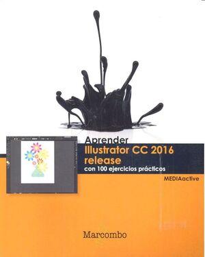 APRENDER ILLUSTRATOR CC RELEASE 2016 CON 100 EJERCICIOS PRÁCTICOS