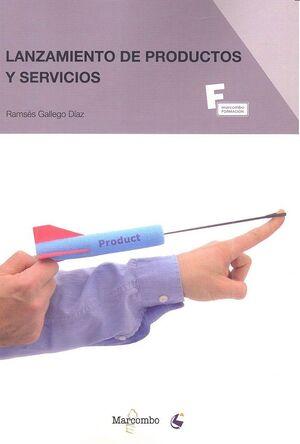 *LANZAMIENTO DE PRODUCTOS Y SERVICIOS