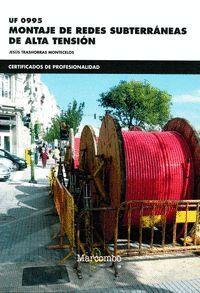 *UF 0995 MONTAJE DE REDES SUBTERRÁNEAS DE ALTA TENSIÓN