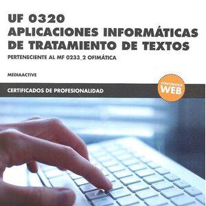 *UF 0320 APLICACIONES INFORMÁTICAS DE TRATAMIENTO DE TEXTOS
