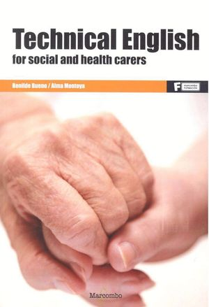 *TECHNICAL ENGLISH FOR SOCIAL AND HEALTH CARERS