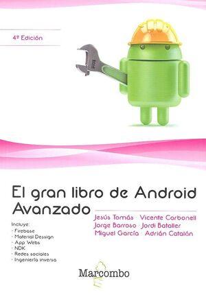 EL GRAN LIBRO DE ANDROID AVANZADO 4ª ED.