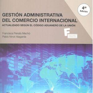 *GESTIÓN ADMINISTRATIVA DEL COMERCIO INTERNACIONAL 4º EDICION