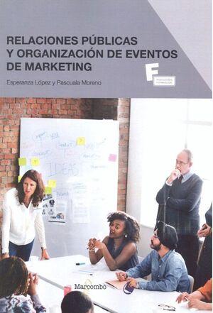 *RELACIONES PÚBLICAS Y ORGANIZACIÓN DE EVENTOS DE MARKETING