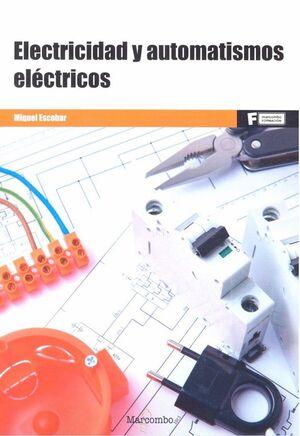 *ELECTRICIDAD Y AUTOMATISMOS ELÉCTRICOS