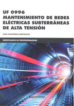 *UF 0996 MANTENIMIENTO DE REDES ELÉCTRICAS SUBTERRÁNEAS DE ALTA  TENSIÓN