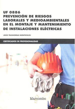 *UF0886 PREVENCIÓN DE RIESGOS LABORALES Y MEDIOAMBIENTALES