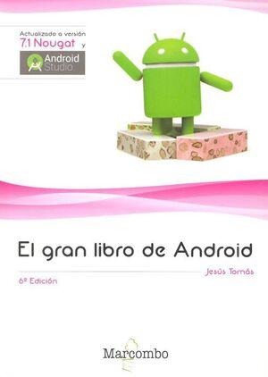 EL GRAN LIBRO DE ANDROID 6ª ED.