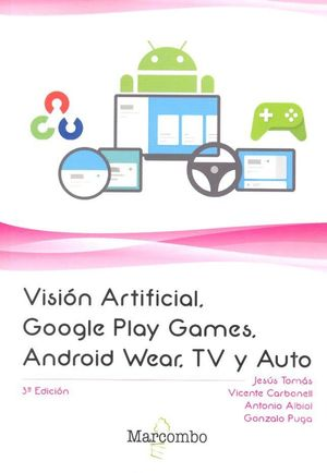 VISIÓN ARTIFICIAL, GOOGLE PLAY GAMES, ANDROID WEAR, TV Y AUTO