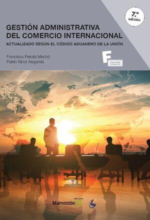 *GESTION ADMINISTRATIVA DEL COMERCIO INTERNACIONAL 7ªED.
