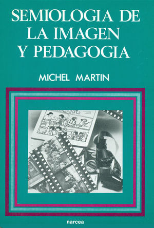 SEMIOLOGÍA DE LA IMAGEN Y PEDAGOGÍA