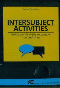 INTERSUBJECT ACTIVITIES ACTIVIDADES DE INGLÉS EN CONEXIÓN CON OTRAS ÁREAS