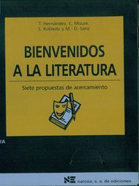 BIENVENIDOS A LITERATURA SIETE PROPUESTAS DE ACERCAMIENTO