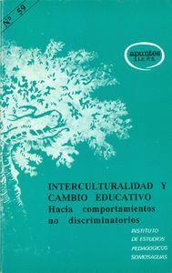 INTERCULTURALIDAD Y CAMBIO EDUCATIVO HACIA COMPORTAMIENTOS NO DISCRIMINATORIOS