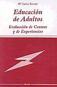 EDUCACIÓN DE ADULTOS EVALUACIÓN DE CENTROS Y EXPERIENCIAS