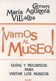 VAMOS AL MUSEO! GUAS Y RECURSOS PARA VISITAR LOS MUSEOS
