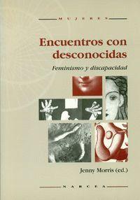 ENCUENTROS CON DESCONOCIDAS FEMINISMO Y DISCAPACIDAD