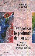 EVANGELIZAR LO PROFUNDO DEL CORAZÓN ACEPTAR LOS LMITES Y CURAR LAS HERIDAS