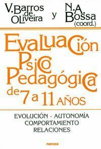 EVALUACIÓN PSICOPEDAGÓGICA DE 7 A 11 AÑOS EVOLUCIÓN. AUTONOMA. COMPORTAMIENTO. RELACIONES