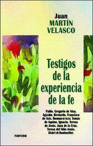 TESTIGOS DE LA EXPERIENCIA DE LA FE PABLO. GREGORIO DE NISA. AGUSTN. BERNARDO. FRANCISCO DE ASS. B