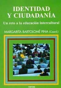 IDENTIDAD Y CIUDADANA UN RETO A LA EDUCACIÓN INTERCULTURAL