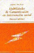 HABILIDADES DE COMUNICACION EN INTERVENCION SOCIAL