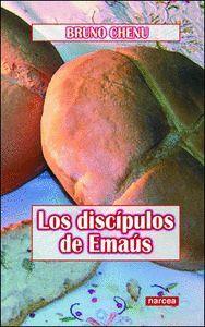 LOS DISCPULOS DE EMAÚS DISCIPLES D´EMMAÜS