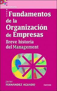 FUNDAMENTOS DE LA ORGANIZACIÓN DE EMPRESAS BREVE HISTORIA DEL MANAGEMENT