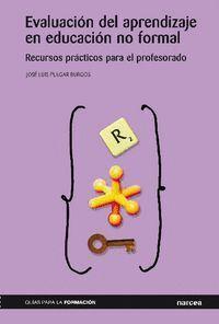 EVALUACIÓN DEL APRENDIZAJE EN EDUCACIÓN NO FORMAL RECURSOS PRÁCTICOS PARA EL PROFESORADO