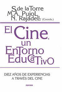 EL CINE, UN ENTORNO EDUCATIVO DIEZ AÑOS DE EXPERIENCIA A TRAVÉS DEL CINE