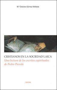 CRISTIANOS EN LA SOCIEDAD LAICA UNA LECTURA DE LOS ESCRITOS ESPIRITUALES DE PEDRO PVEDA