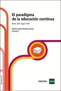 EL PARADIGMA DE LA EDUCACIÓN CONTINUA RETO DEL SIGLO XXI