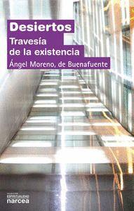 DESIERTOS TRAVESA DE LA EXISTENCIA