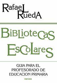 BIBLIOTECAS ESCOLARES GUA PARA EL PROFESORADO DE EDUCACIÓN PRIMARIA
