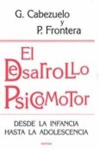 EL DESARROLLO PSICOMOTOR DESDE LA INFANCIA HASTA LA ADOLESCENCIA