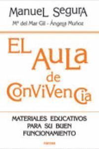 AULA DE CONVIVENCIA, EL. MATERIALES EDUCATIVOS BUEN FUNCIONA